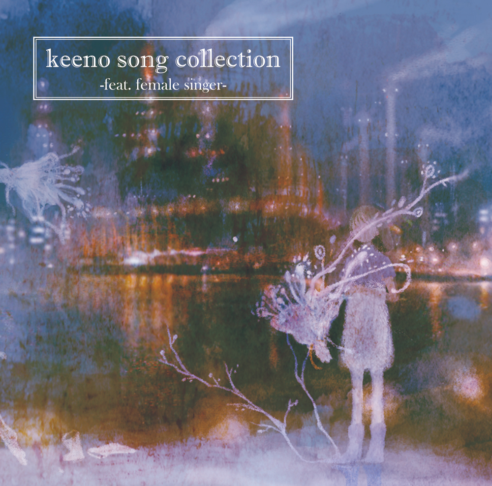 『keeno song collection -feat. female singer-』
