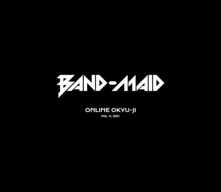 『BAND-MAID ONLINE OKYU-JI (Feb. 11, 2021)』完全生産限定盤 豪華BOX仕様