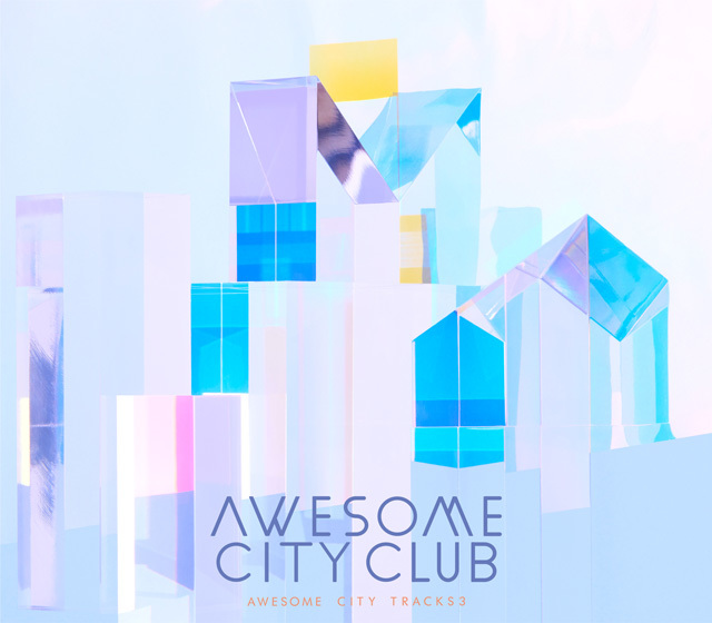 『Awesome City Tracks 3』