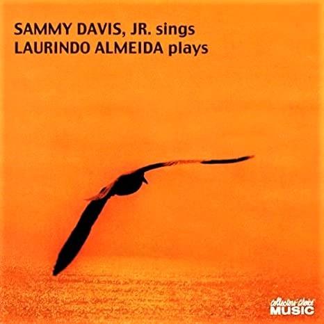 サミー・デイヴィス・ジュニア「Sammy Davis, Jr. Sings Laurindo Almeida Plays」(1966年)