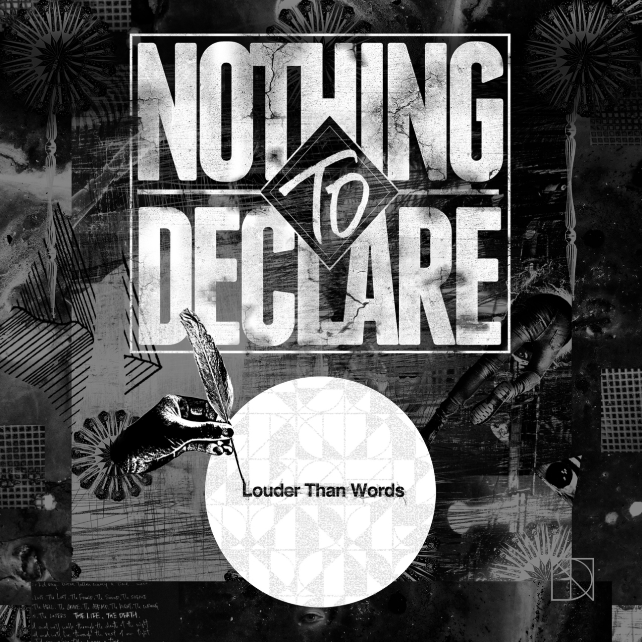 NOTHING TO DECLARE『Louder Than Words』