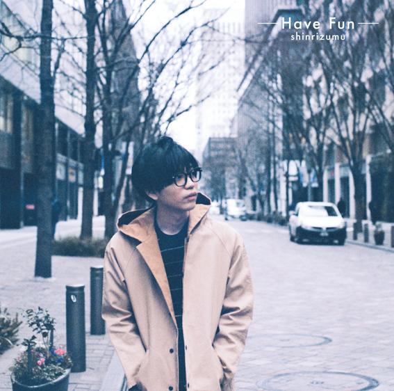 シンリズム2nd album『Have Fun』