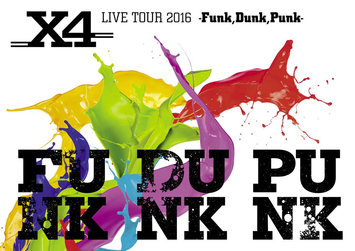 X4『LIVE TOUR 2016』