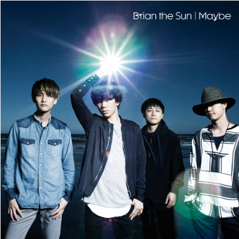 Brian the Sun「Maybe」