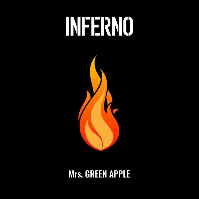 Mrs. GREEN APPLE「インフェルノ」配信ジャケット