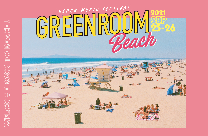 『GREENROOM BEACH』にclammbon、ビッケブランカ、ReN出演決定