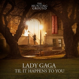 Lady GaGa / Til It Happens To You シングルジャケット