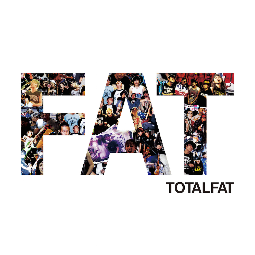 TOTALFAT『FAT』