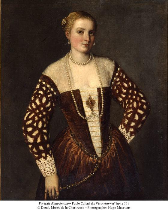 パオロ・ヴェロネーゼ(本名:パオロ・カリアーリ)《女性の肖像》 シャルトル会修道院美術館、ドゥエ ⓒMusée de la Chartreuse de Douai