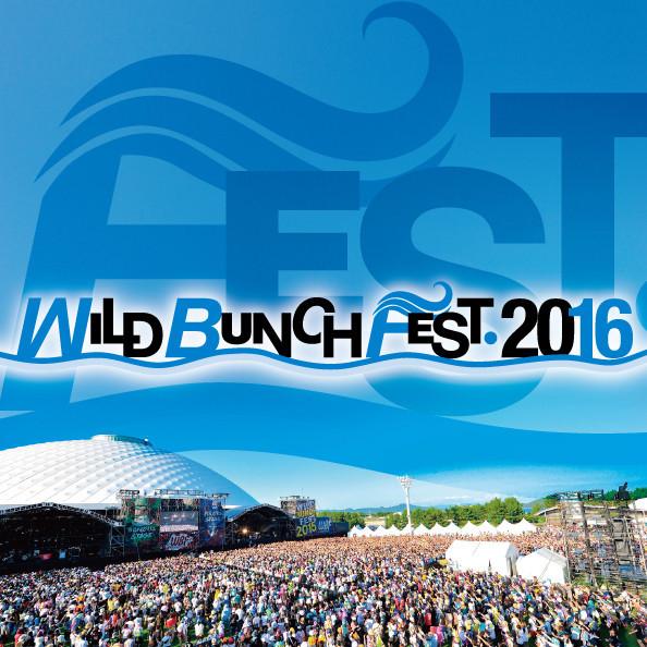 「WILD BUNCH FEST. 2016」告知用画像