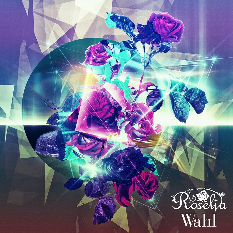 Roselia 2nd Album『Wahl』通常盤 (C)BanG Dream! Project (C)Craft Egg Inc. (C)bushiroad All Rights Reserved.
