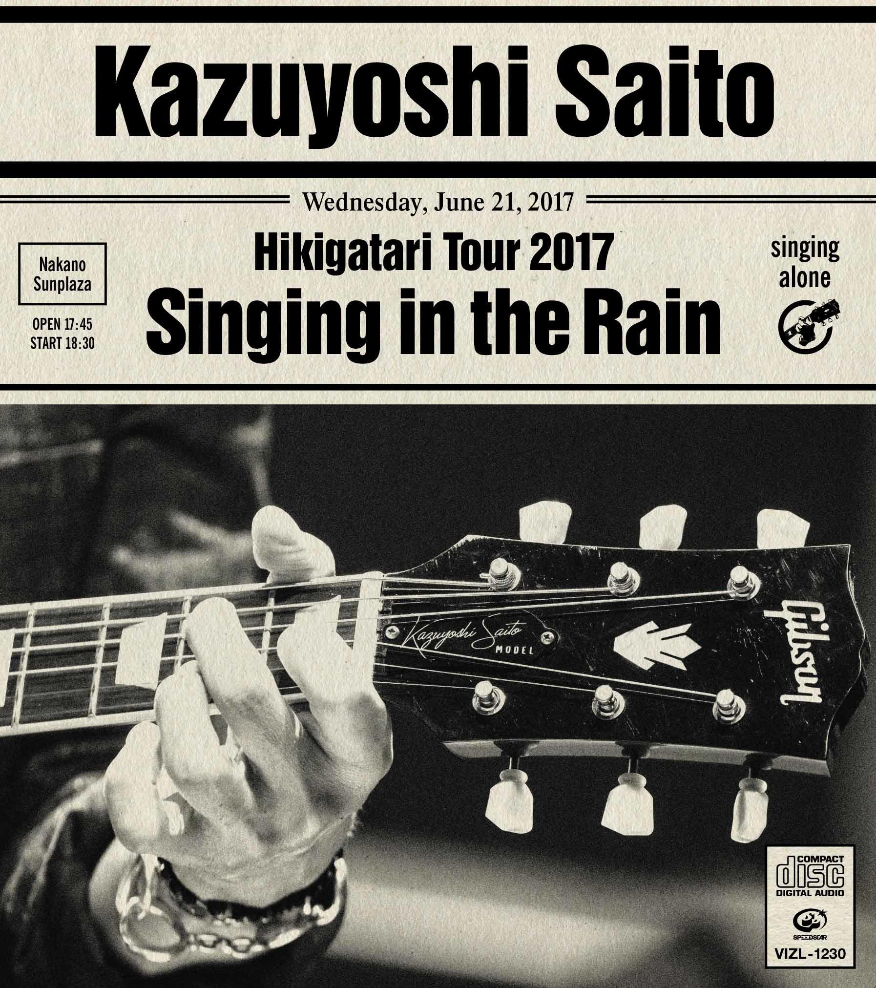 """『斉藤和義 弾き語りツアー 2017 """"雨に歌えば"""" Live at 中野サンプラザ 2017.06.21』CD"""