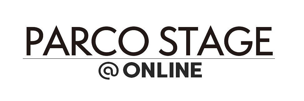 「PARCO STAGE @ONLINE」
