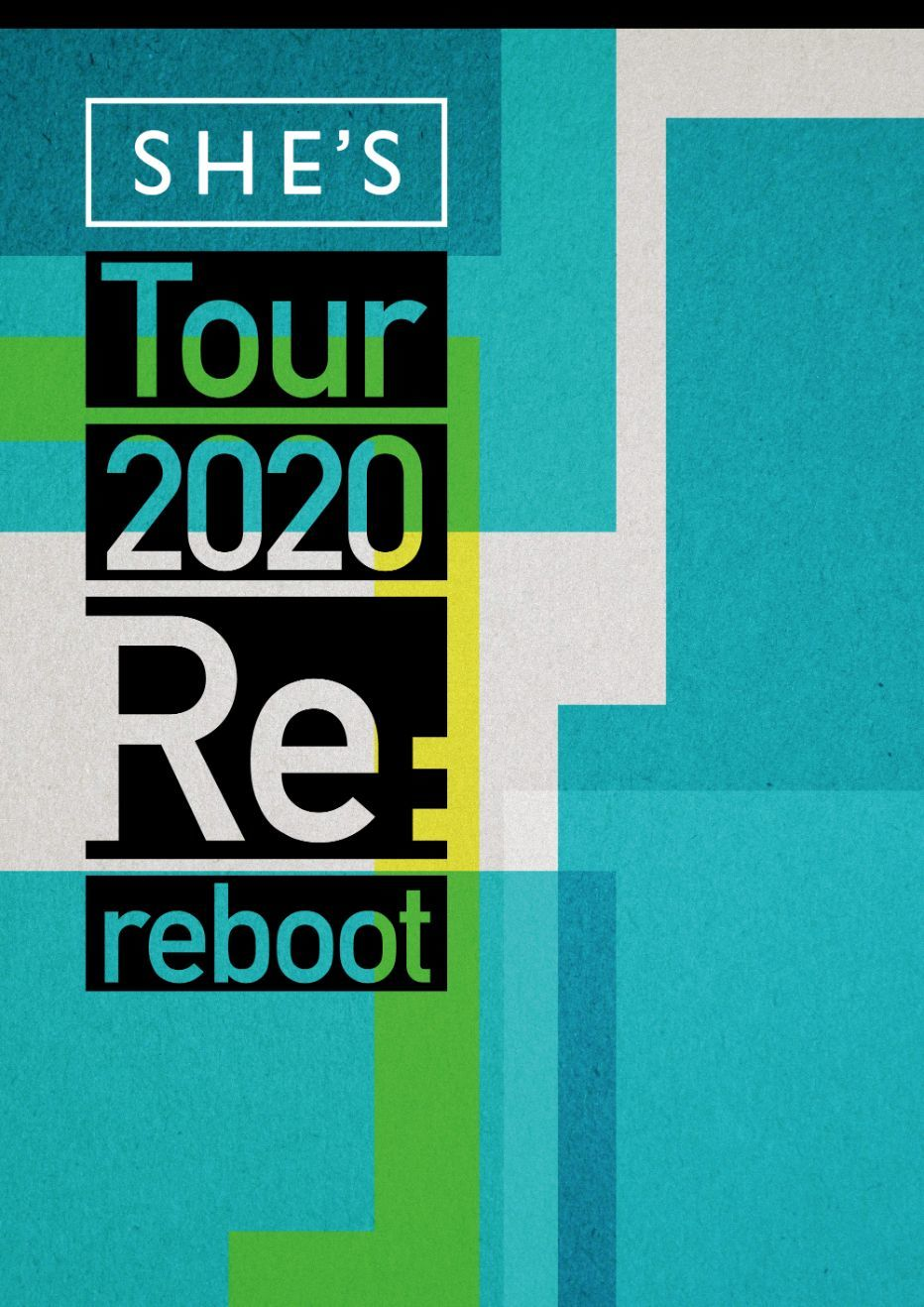 『SHE'S Tour 2020 ~Re:reboot~』