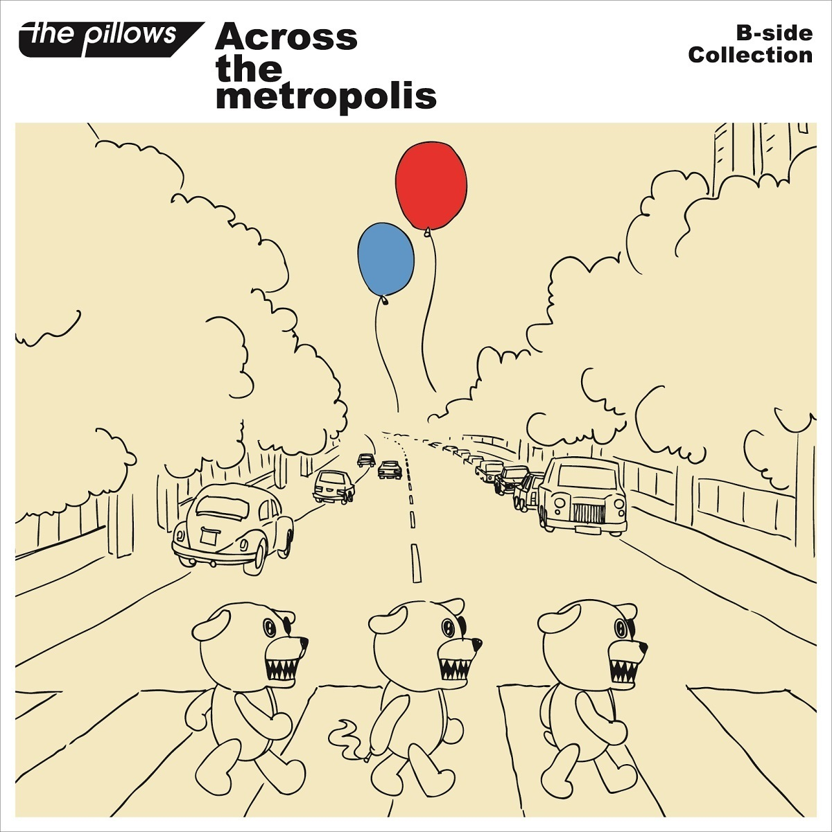 the pillows『Across the metropolis』