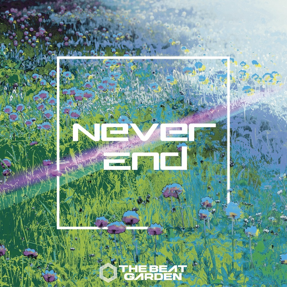 THE BEAT GARDEN「Never End」初回盤B