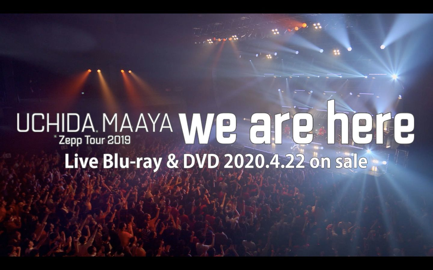 Blu-ray&DVD『Zepp Tour 2019『we are here』』より