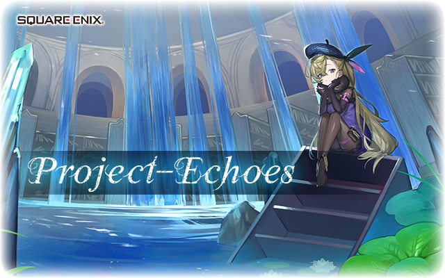 『Project-Echoes(プロジェクト・エコーズ)』ティザービジュアル (c)2018 SQUARE ENIX CO., LTD. All Rights Reserved.