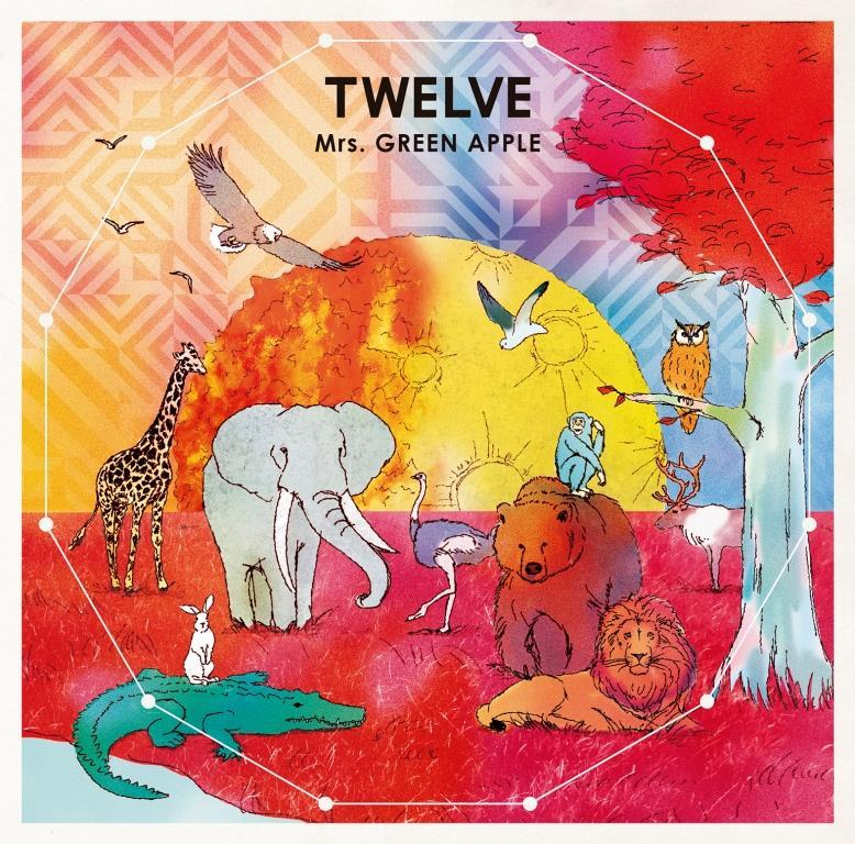 Mrs. GREEN APPLE 『TWELVE』