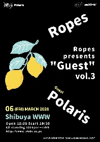 Ropes企画『Guest vol.3』にPolarisゲスト出演決定