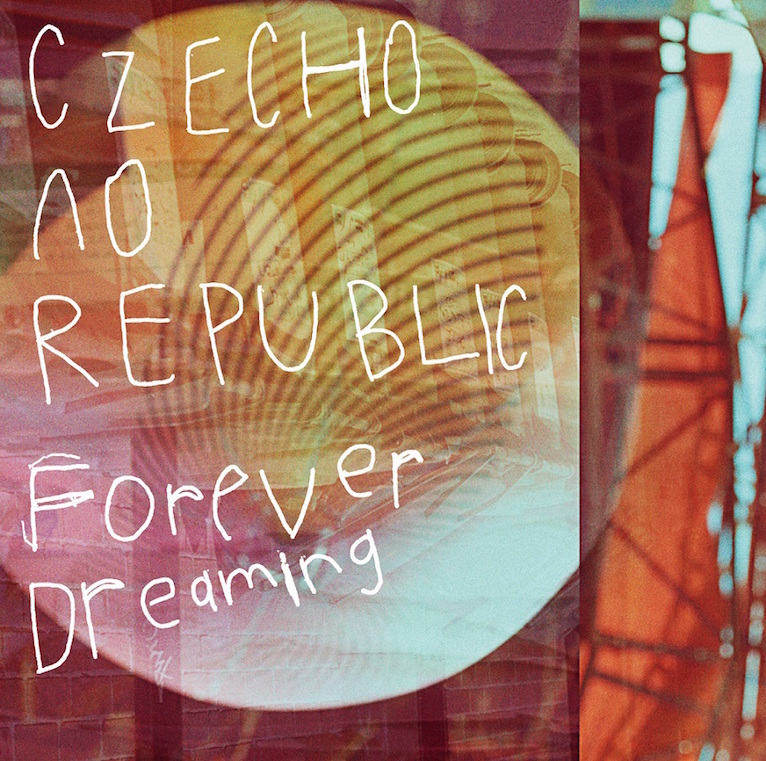 Czecho No Republic「Forever Dreaming」