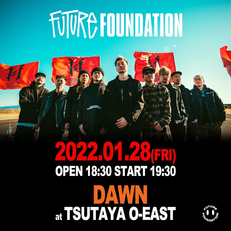 『DAWN at TSUTAYA O-EAST』フライヤー