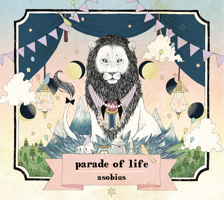 asobius 『parade of life』
