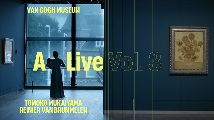 """『A Live vol.3』From Van Gogh Museum Amsterdam-""""Night at the Museum"""""""