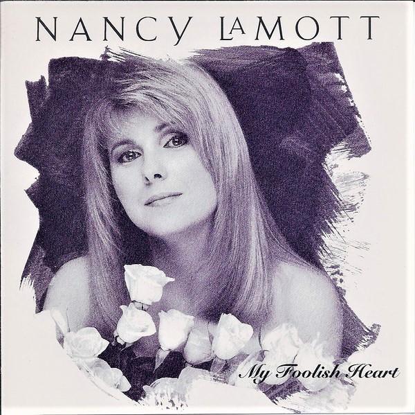 ナンシー・ラモットの〈グッド・シング~〉を収録したアルバム「マイ・フーリッシュ・ハート」(1993年/輸入盤CD)