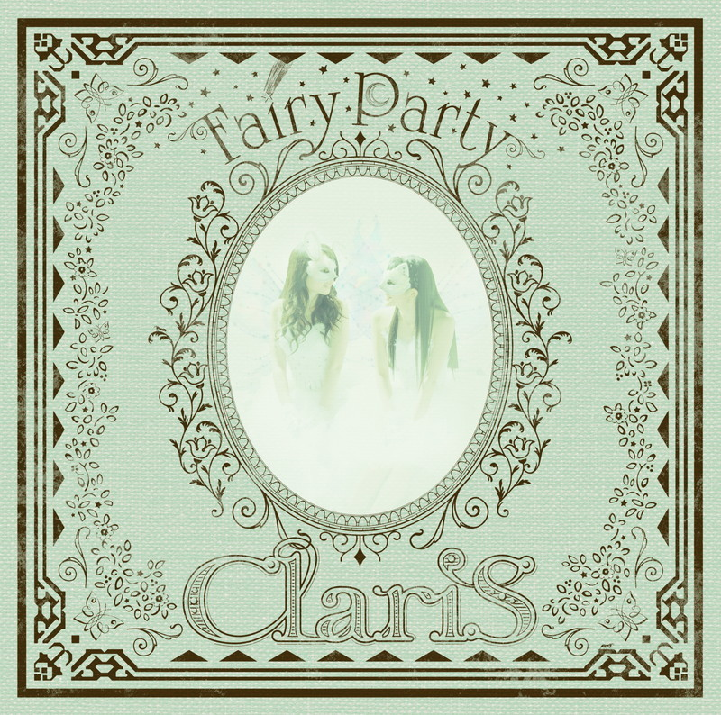 ClariS『Fairy Party』通常盤
