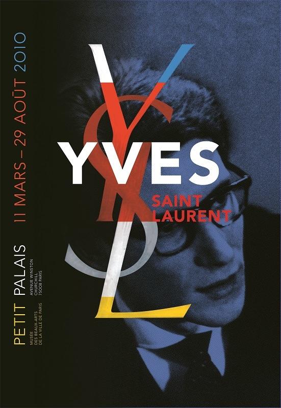 Exhibition 'Yves Saint Laurent'/ 2010/ Petit Palais Musée des Beaux-Arts de la ville de Paris/ ポスター/ シルクスクリーン