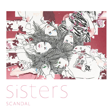 SCANDAL「Sisters」