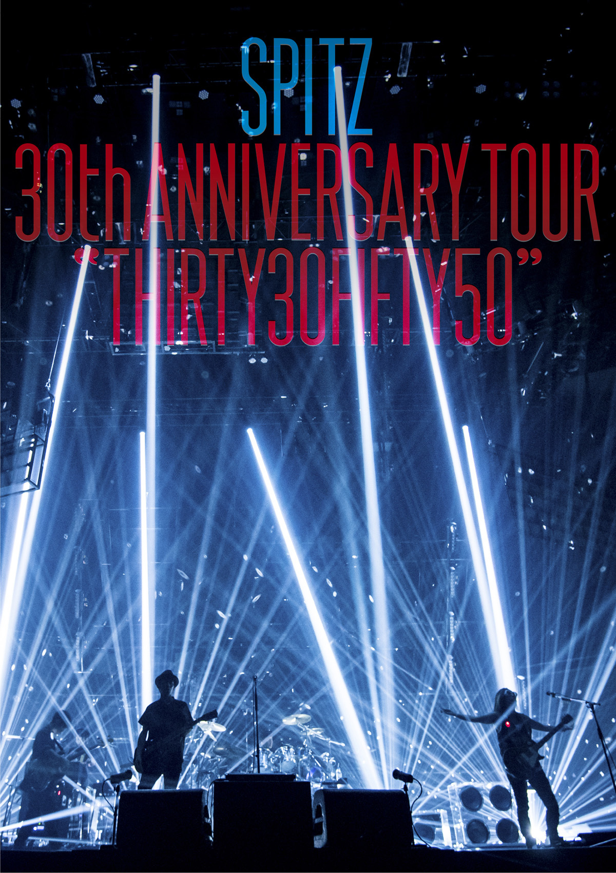 "スピッツ『SPITZ 30th ANNIVERSARY TOUR ""THIRTY30FIFTY50""』"