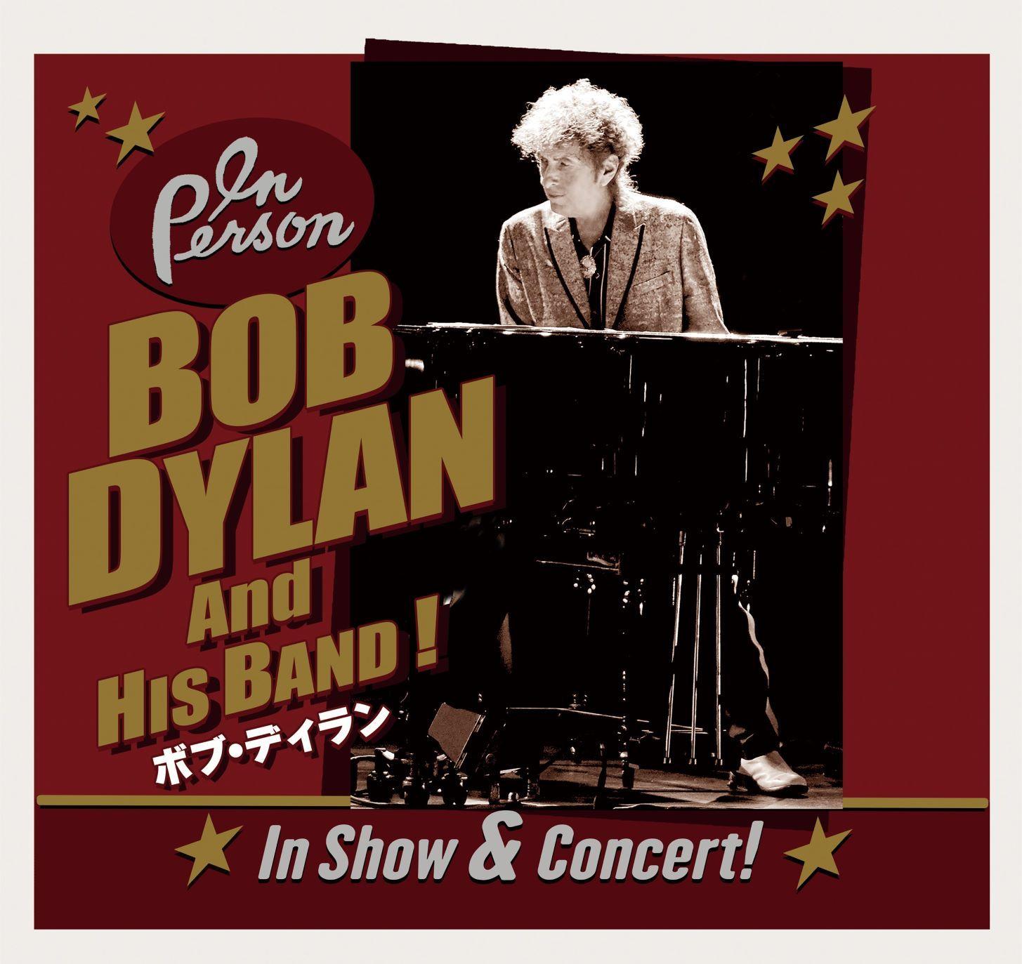 ボブ・ディラン「In Show & Concert!」