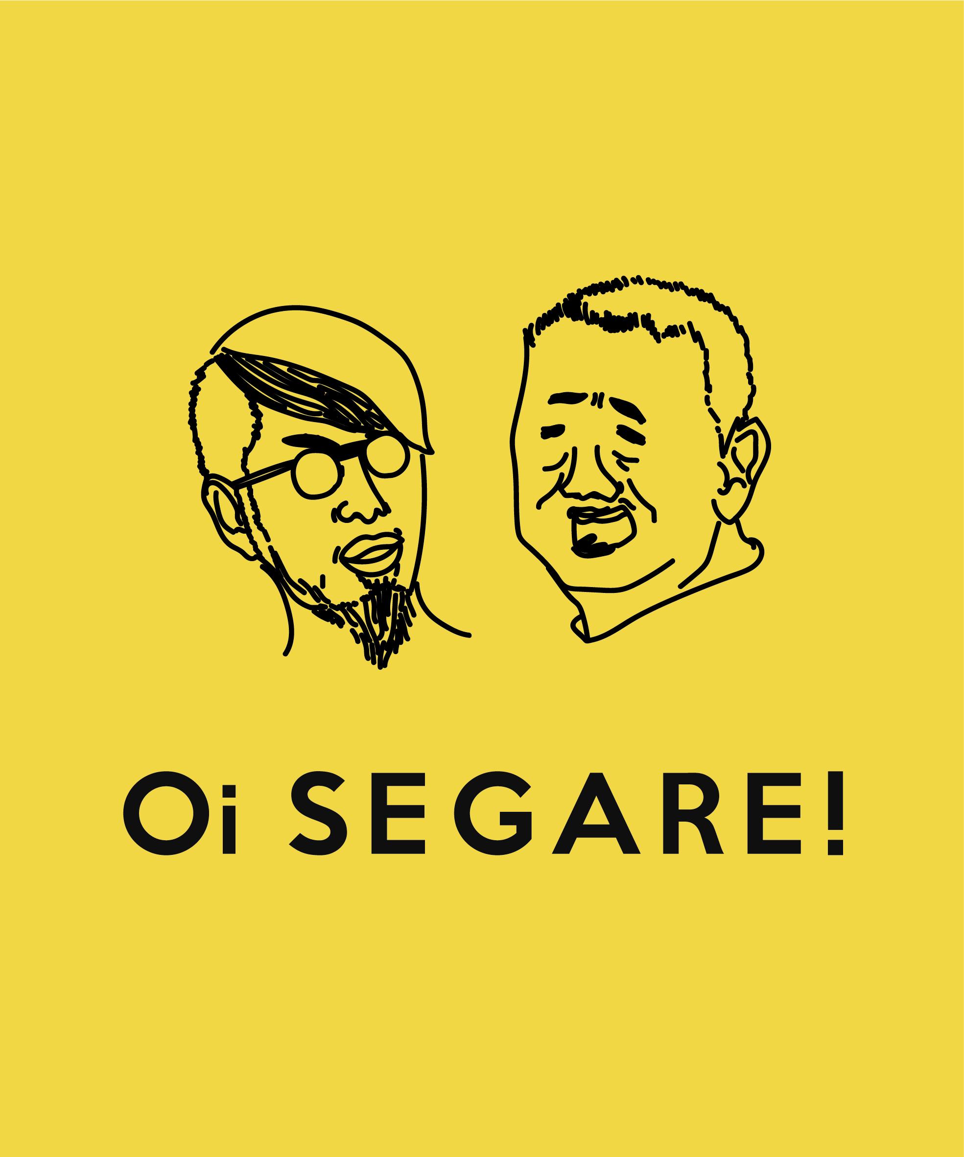 『Oi SEGARE!』メインデザイン