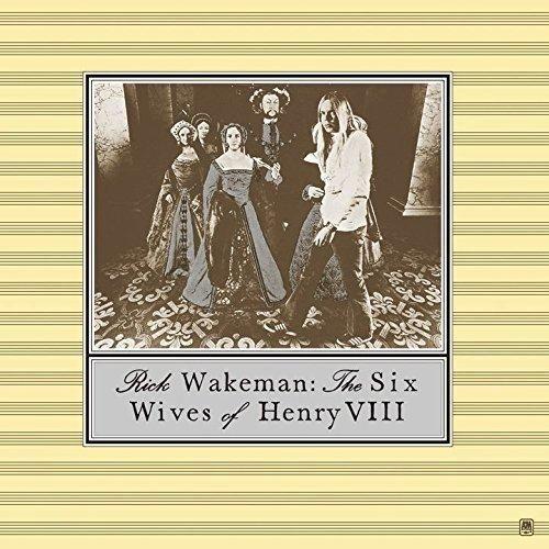 リック・ウェイクマン『ヘンリー8世と6人の妻たち』