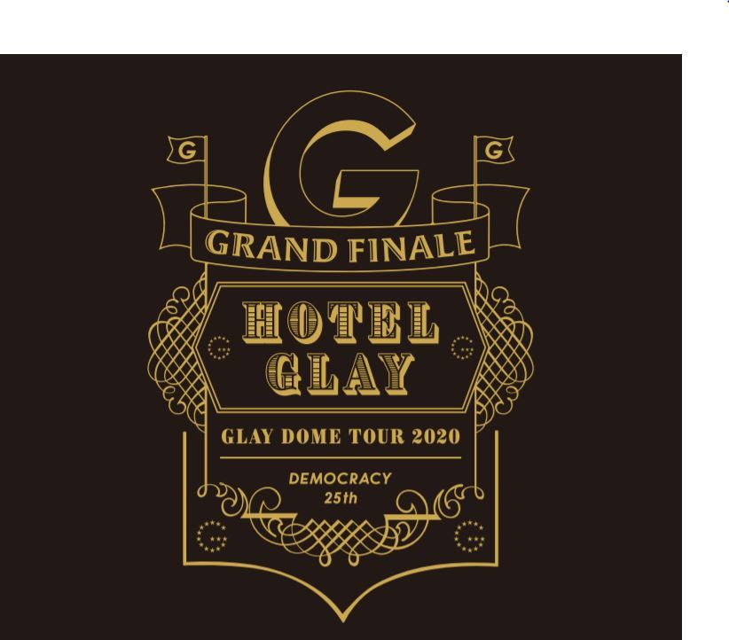 "『GLAY DOME TOUR 2020 DEMOCRACY 25TH ""HOTEL GLAY GRAND FINALE""』ロゴ"