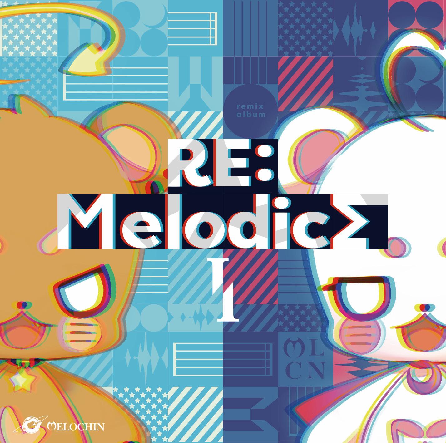 『RE:Melodics 1』