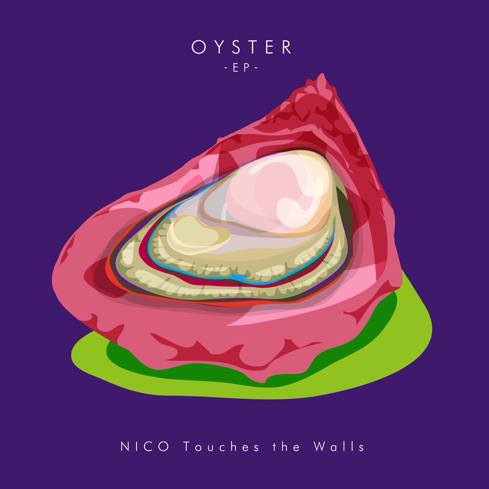 NICO Touches the Walls『OYSTER -EP-』